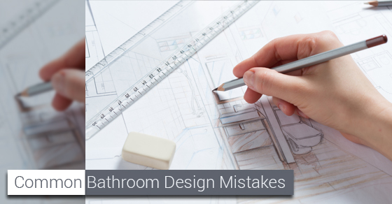 3 Common Bathroom Design Mistakes Avonlea Renovations Blog