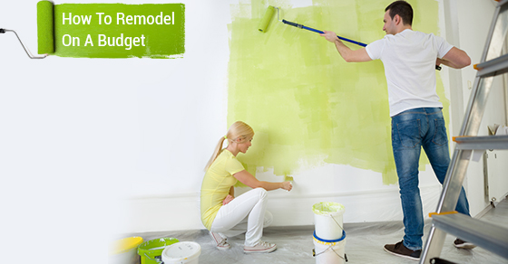 How To Remodel On A Budget
