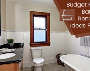 Budget Friendly Bathroom Renovation Ideas For 2017