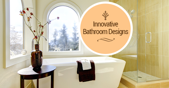 Innovative Bathroom Designs