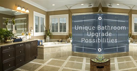 Unique Bathroom Upgrades