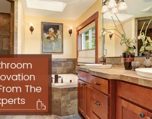 Bathroom Renovation Tips From The Experts