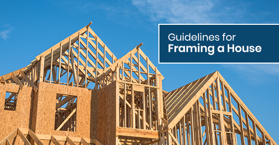 Tips for framing a house
