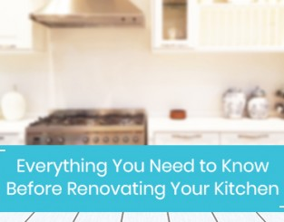 Everything You Need to Know Before Renovating Your Kitchen