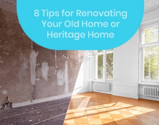 Tips For Renovating Your Old Home
