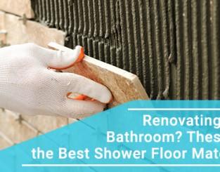 Best shower floor materials for your bathroom renovation.