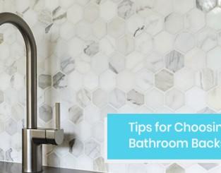 How to choose the ideal bathroom backsplash?